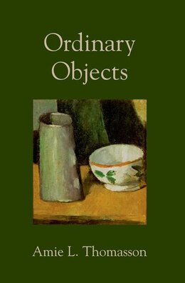 Book Ordinary Objects by Amie L. Thomasson