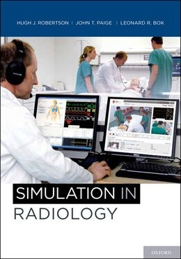 Book Simulation in Radiology by Hugh J. Robertson
