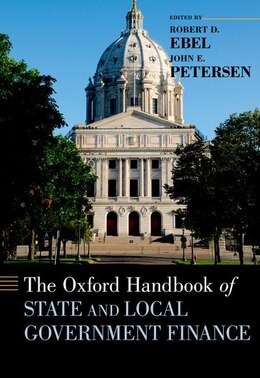 Book The Oxford Handbook of State and Local Government Finance by Robert D. Ebel