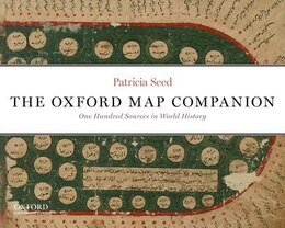 Book Oxford Map Companion to World History: One Hundred Sources to Chart the Human Past by Patricia Seed