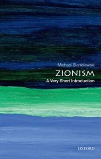 Book Zionism: A Very Short Introduction by Michael Stanislawski