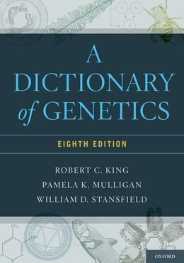 Book A Dictionary of Genetics by Robert C. King