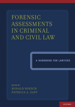 Book Forensic Assessments in Criminal and Civil Law: A Handbook for Lawyers by Ronald Roesch