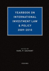 Yearbook on International Investment Law and Policy 2009-2010