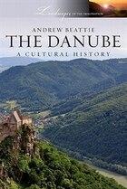 The Danube: A Cultural History