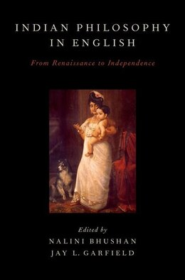 Book Indian Philosophy in English: From Renaissance to Independence by Nalini Bhushan
