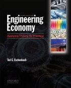 Engineering Economy: Applying Theory to Practice