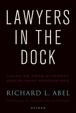 Book Lawyers in the Dock by Richard L. Abel