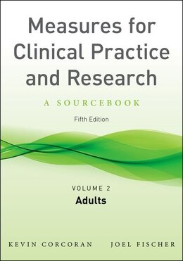 Book Measures for Clinical Practice and Research, Volume 2: Adults by Kevin Corcoran