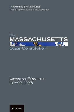 Book The Massachusetts State Constitution by Lawrence M. Friedman