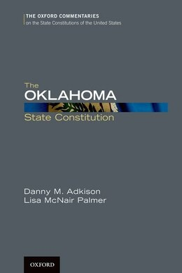 Book The Oklahoma State Constitution by Danny M. Adkison