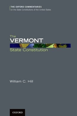Book The Vermont State Constitution by William C. Hill
