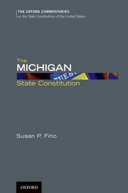 Book The Michigan State Constitution by Susan P. Fino