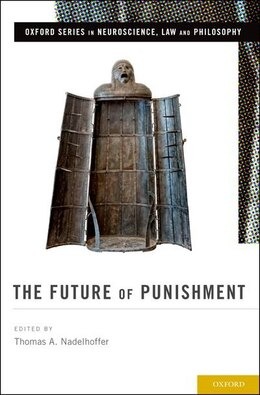 Book The Future of Punishment by Thomas A. Nadelhoffer