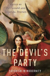 The Devils Party: Satanism in Modernity