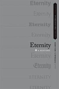 Book Eternity: A History by Yitzhak Y. Melamed
