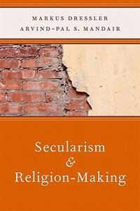 Book Secularism and Religion-Making by Markus Dressler