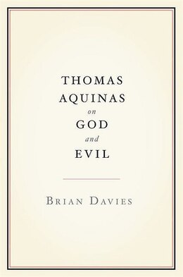 Book Thomas Aquinas on God and Evil by Brian Davies