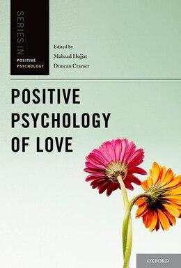 Book Positive Psychology of Love by M. Hojjat