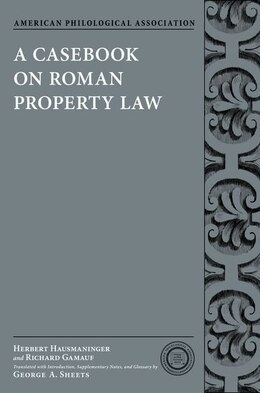 Book A Casebook on Roman Property Law by Herbert Hausmaninger