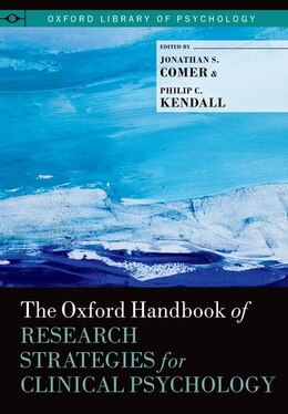 Book The Oxford Handbook of Research Strategies for Clinical Psychology by Jonathan S. Comer