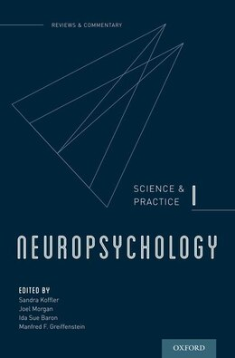 Book AACN Neuropsychology in Review, Volume I by Sandra Koffler