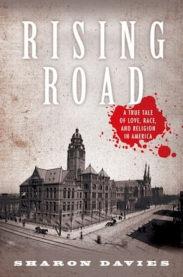 Book Rising Road: A True Tale of Love, Race, and Religion in America by Sharon Davies