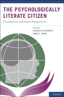 Book The Psychologically Literate Citizen: Foundations and Global Perspectives by Jacquelyn Cranney