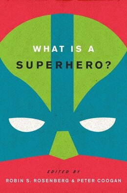Book What is a Superhero? by Robin S. Rosenberg