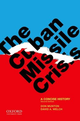 Book The Cuban Missile Crisis: A Concise History by Don Munton