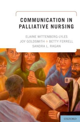 Book Communication in Palliative Nursing by Elaine Wittenberg-Lyles