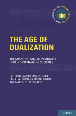 Book The Age of Dualization: The Changing Face of Inequality in Deindustrializing Societies by Patrick Emmenegger