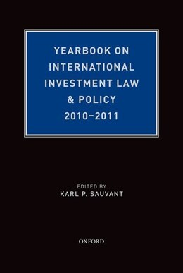 Book Yearbook on International Investment Law and Policy 2010-2011 by Karl P. Sauvant