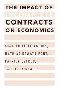 Book The Impact of Incomplete Contracts on Economics by Philippe Aghion