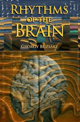 Book Rhythms of the Brain by Gyorgy Buzsaki