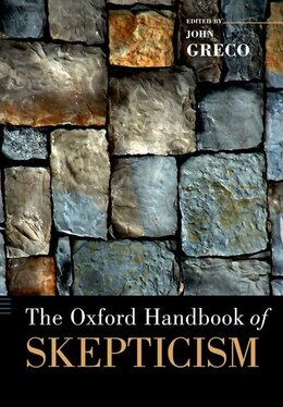 Book The Oxford Handbook of Skepticism by John Greco