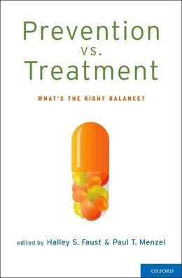 Book Prevention vs. Treatment: Whats the Right Balance? by Halley S. Faust