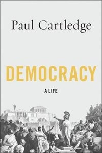 Book Democracy: A Life by Paul Cartledge