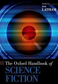 Book The Oxford Handbook of Science Fiction by Rob Latham