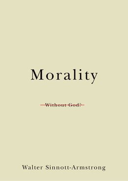 Book Morality Without God? by Walter Sinnott-armstrong