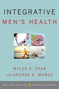 Book Integrative Mens Health by Myles D. Spar