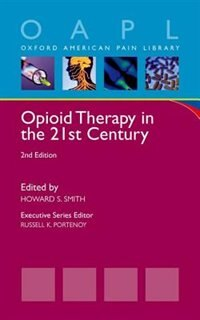 Book Opioid Therapy in the 21st Century by Howard S. Smith