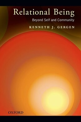 Book Relational Being: Beyond Self and Community by Kenneth J. Gergen