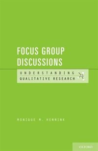 Book Understanding Focus Group Discussions by Monique M. Hennink