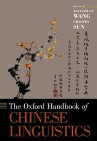 Book The Oxford Handbook of Chinese Linguistics by William S-Y Wang