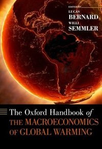 Book The Oxford Handbook of the Macroeconomics of Global Warming by Lucas Bernard