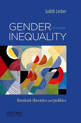 Book Gender Inequality: Feminist Theories and Politics by Judith Lorber