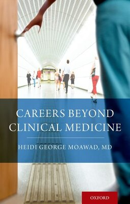 Book Careers Beyond Clinical Medicine by Heidi Moawad