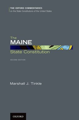 Book The Maine State Constitution by Marshall J. Tinkle