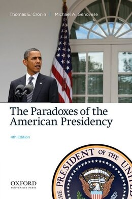 Book The Paradoxes of the American Presidency by Thomas E. Cronin